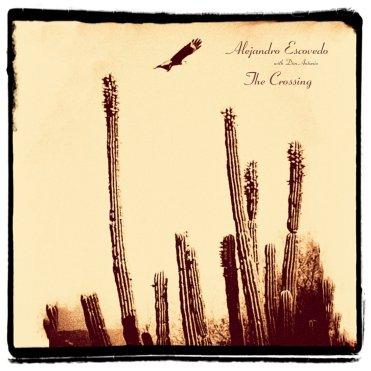 AlejandroEscovedo_TheCrossing_COVER