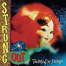 220px-StrungOutTwistedbyDesign