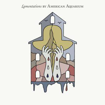 AmericanAquarium-Lamentations_3600x3600-scaled